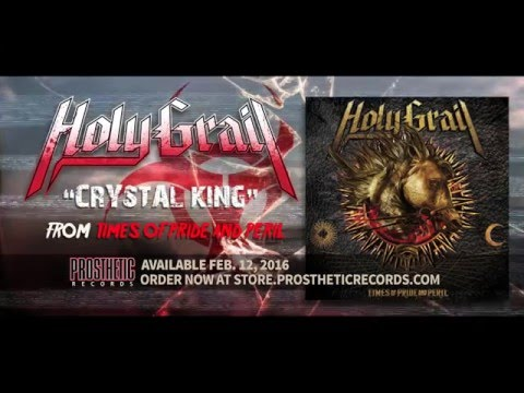 Holy Grail -  Crystal King (Official Lyric Video)