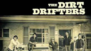 Watch Dirt Drifters There She Goes video