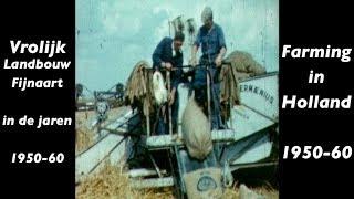 Historische film Vrolijk Landbouw - Jaren 50 en 60