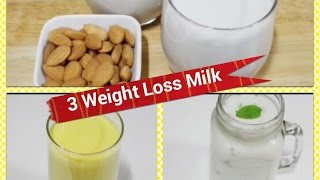 Quick Weight Loss With Milk 3 Recipes/ Weight Loss Drinks Recipes/ Fat Burn Milk recipes