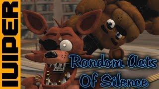 [SFM FNAF] Random Acts of Silence