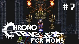 The Fiendlord • Chrono Trigger For Moms • [07]