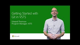 Get started with Git in Visual Studio Team Services | T178