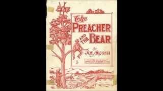 Arthur Collins - The Preacher and the Bear (1905)