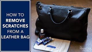 How To Remove Scratches from A Leather Bag
