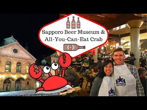 Sapporo Beer Museum & All-You-Can-Eat Crab   Japan 2016   Episode 4