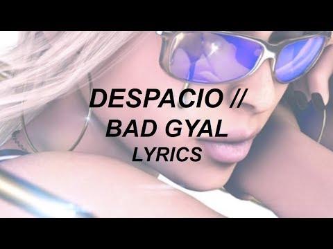 DESPACIO // BAD GYAL FT. MS NINA (LYRICS)
