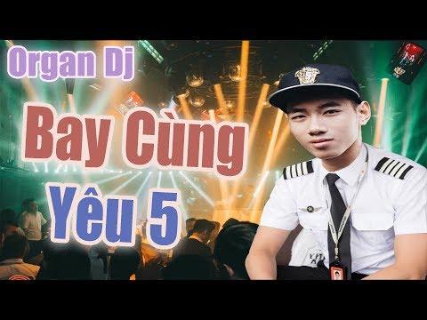 [Khánh Nện Đàn] Yêu 5 Remix  Nguyễn Bảo Khánh 2017 - Organ Dj