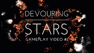 Devouring Stars - Gameplay Video #1 | Fireshore