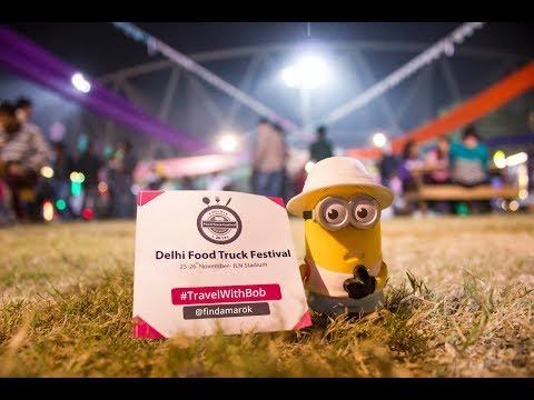 Delhi Food Truck Festival 2017 | DFTF | Travel with BOB ( the minion )