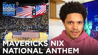 Mark Cuban and the NBA Beef Over the National Anthem | The Daily Social Distancing Show