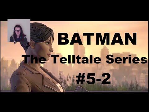 BATMAN The Telltale Series | EP 5-2 | THE L WORD