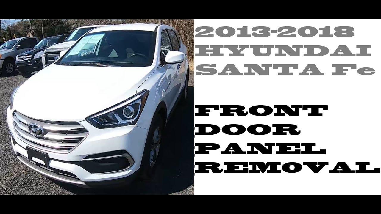How To Remove Front Door Panel In Hyundai Santa Fe 2013 2018 Youtube