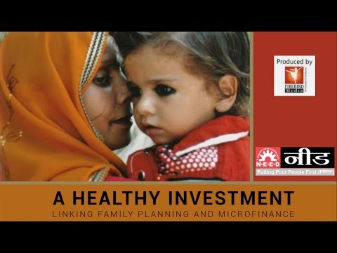 Healthy Investment- Linking Family Planning and Micro-Finance in NEED