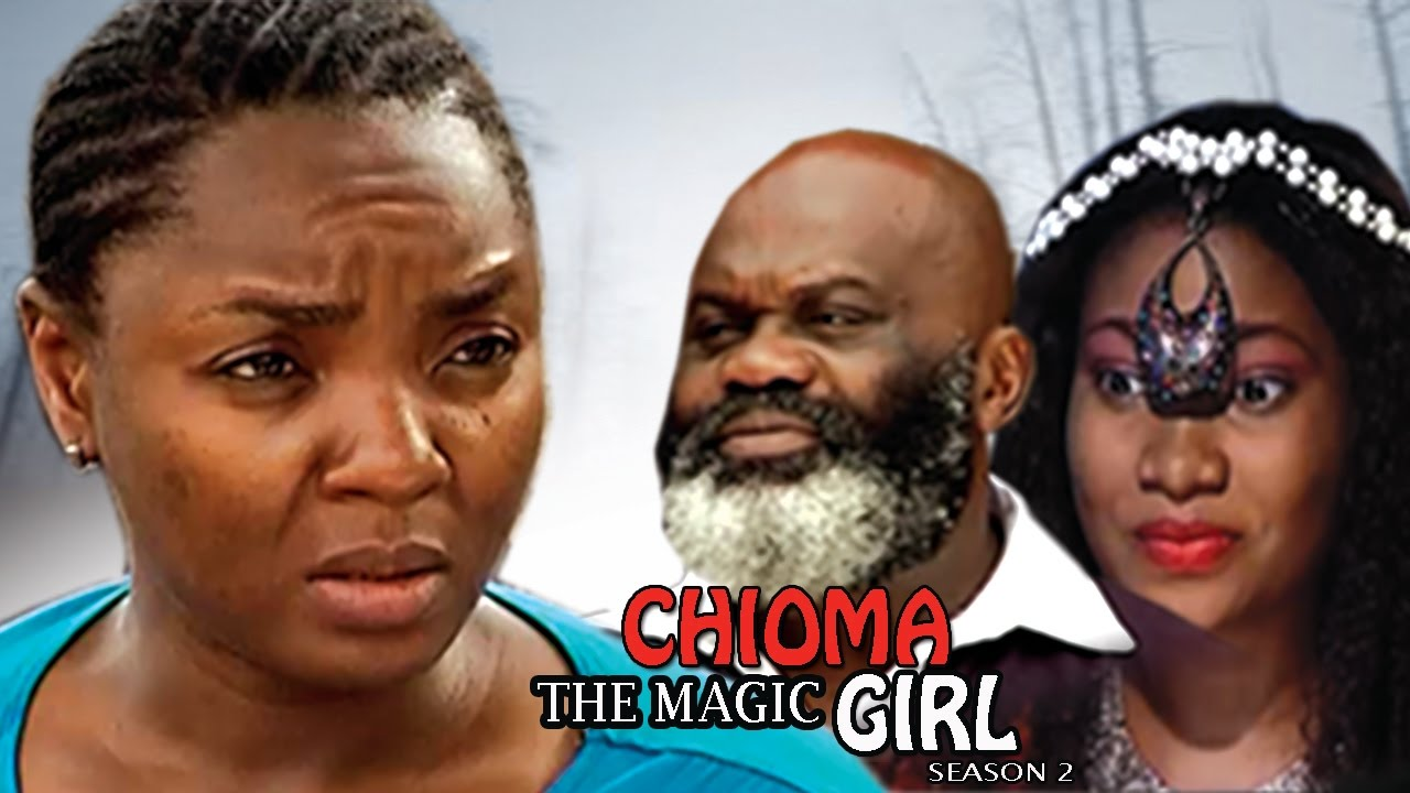 Download Chioma The Magic Girl Season 2 - 2017 Latest Nigerian Nollywood Movie