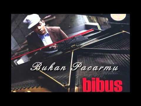 BIBUS - BUKAN PACARMU (Lyrics)