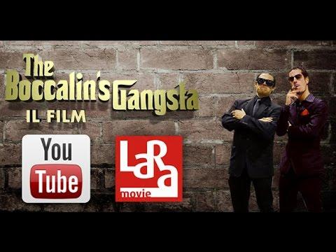 The Boccalin's Gangsta - FILM COMPLETO