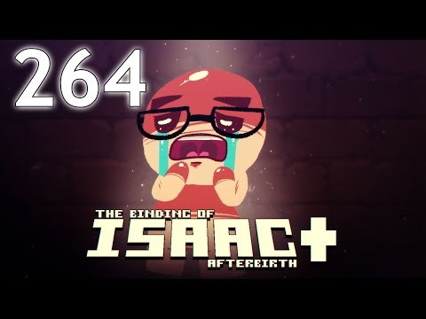 The Binding of Isaac: AFTERBIRTH+ - Northernlion Plays - Episode 264 [PNW]