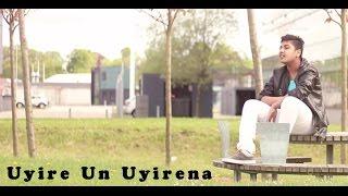 Download Hindi Video Songs - Uyire Un Uyirena | Zero | Cover by Ajay Illango