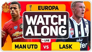 MANCHESTER UNITED vs LASK With MARK GOLDBRIDGE LIVE