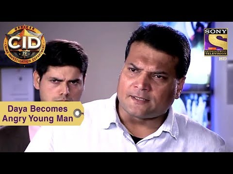 Your Favorite Character | Daya Becomes Angry Young Man | CID