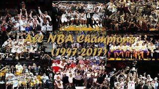 All NBA Champions (1947-2017) ᴴᴰ