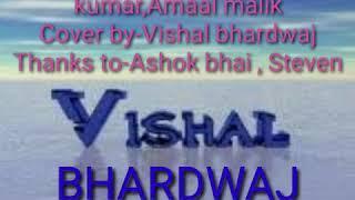 Gambar cover Soch na sake  Arijit singh,tulsi kumar,Amaal malik   Cover by Vishal bhardwaj   Ashok bhai,Steven  