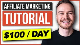 COMPLETE Affiliate Marketing Tutorial for Beginners (Step-by-Step)