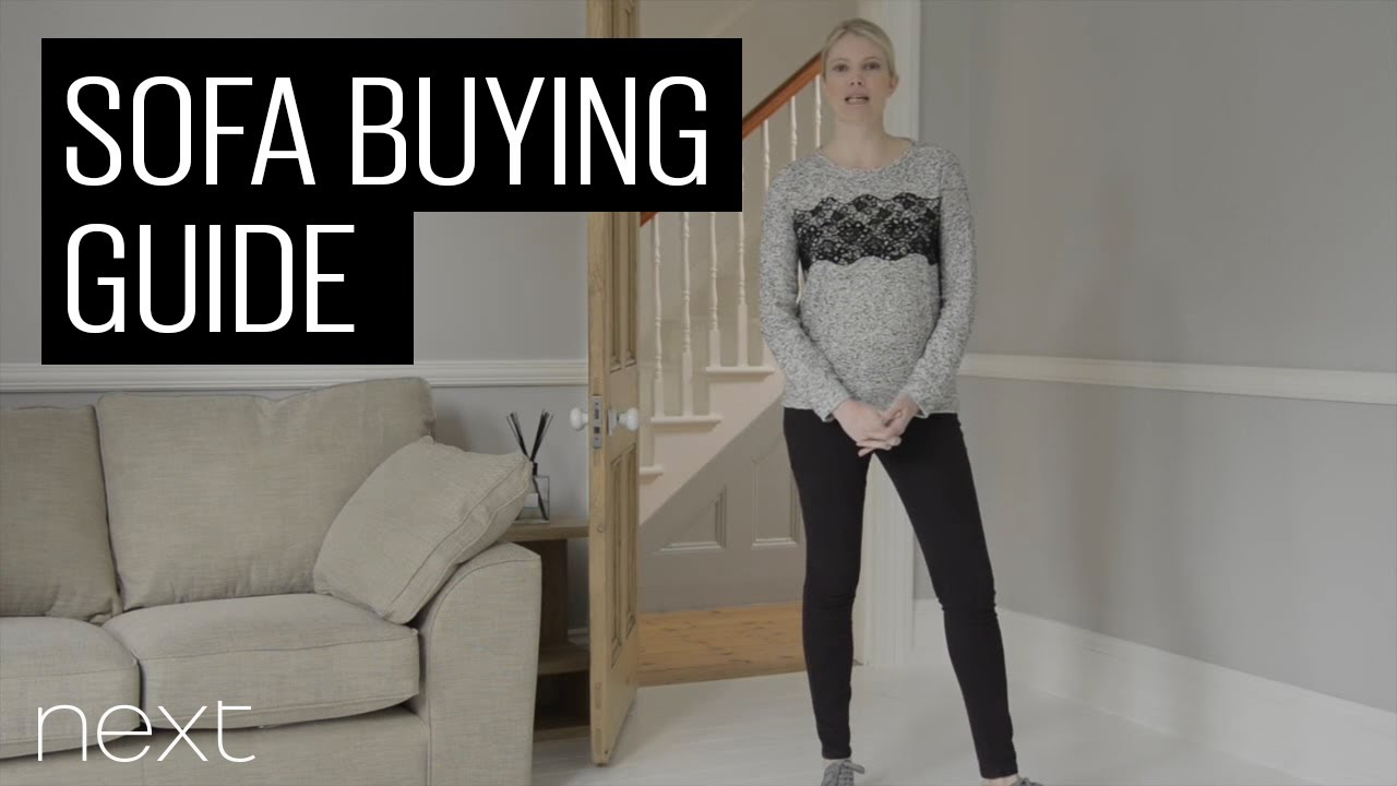 Next Sofa Measurements Next Sofa Buying Guide