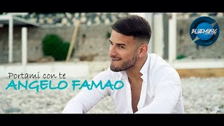 Angelo Famao - Portami Con Te (Video Ufficiale 2020)