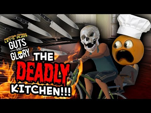 Guts And Glory - THE DEADLY KITCHEN!!!
