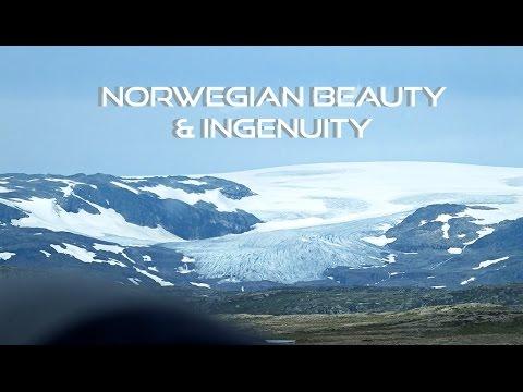 Scandinavia Trip # 6 - Norwegian Beauty & Ingenuity