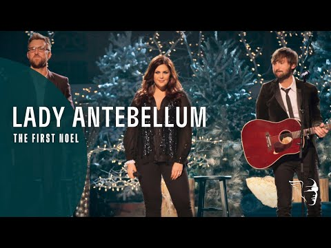 Lady Antebellum  - The First Noël (On This Winter's Night)