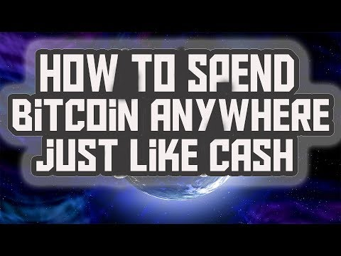 How To Spend BITCOIN Anywhere, Just Like CASH!