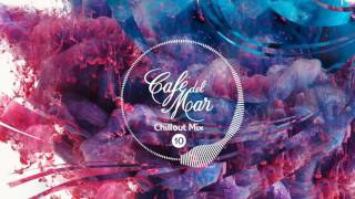Café del Mar Chillout Mix 10