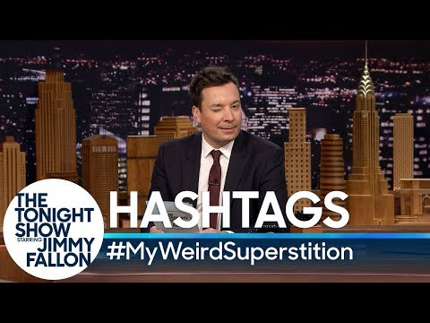 Hashtags: MyWeirdSuperstition