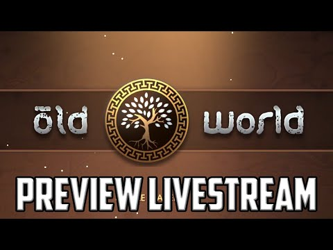 Old World (new 4x Game!) Preview Livestream