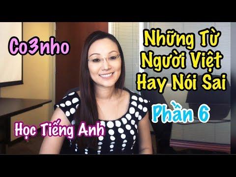 Những Từ Người Việt Hay Nói Sai - Học Tiếng Anh - Co3nho