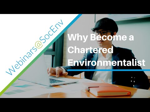 CEnv Insight - Why Become Chartered Environmentalist