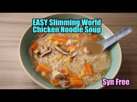 EASY Slimming World Chicken Noodle Soup SYN FREE