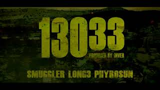 Smuggler x Long3 x Phyrosun - 13033 (Prod. by Inver)