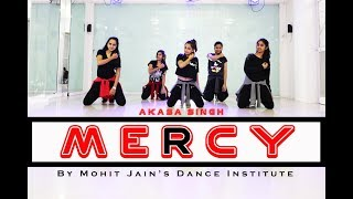 Mercy (Female) | Akasa Singh | Badshah | Beginner Dance Choreography | Mohit Jain's Dance Institute