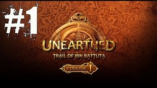 Unearthed Trail of Ibn Battuta Episode 1 Walkthrough Part 1 Gameplay Lets Play Review
