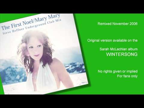 Sarah McLachlan  The First Noel  Mary Mary  Remix  Steve Heffner 2006