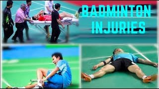 WORST BADMINTON INJURIES