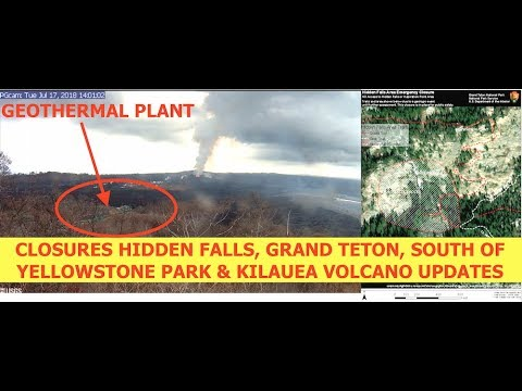 Hidden Falls & Inspiration Point Still Closed South of Yellowstone, 18,500 EQ's, Hawaii, Kilauea