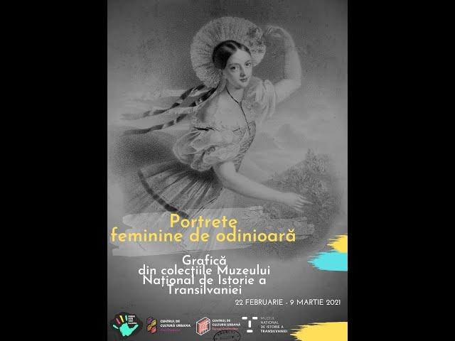 Portrete feminine de odinioară-grafică din colecțiile Muzeului Național de Istorie a Transilvaniei