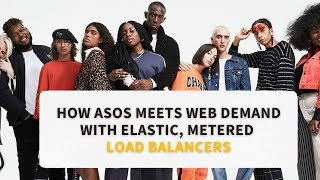 ASOS meets web demand with Kemp 360™ elastic load balancing in Microsoft Azure