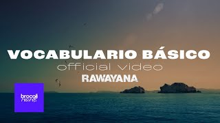 Rawayana - Vocabulario Básico | Video Oficial