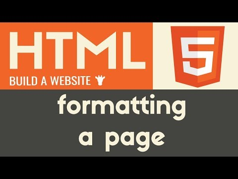 Formatting A Page | HTML | Tutorial 7